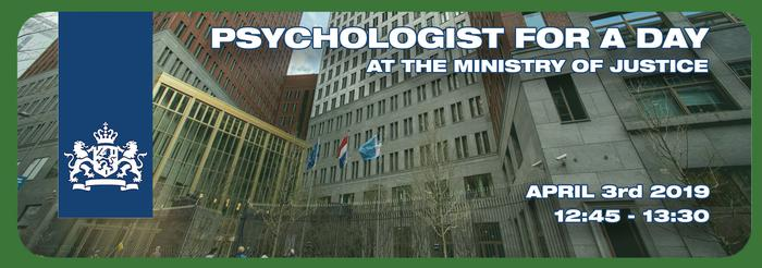 Psychologist for a Day - at the Ministry of Justice