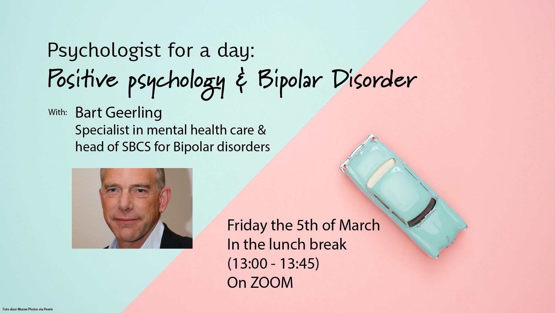 Bipolar Disorder & Positive Psychology: Psychologist for a Day