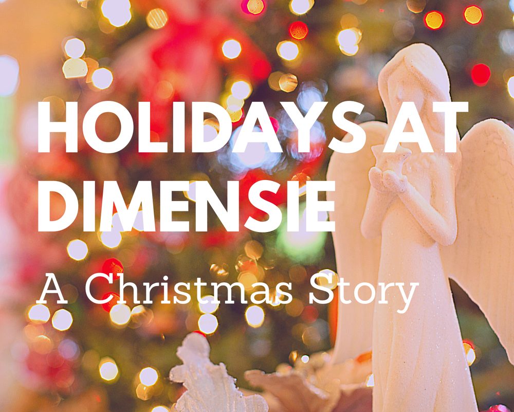 Holidays at Dimensie - A Christmas Story