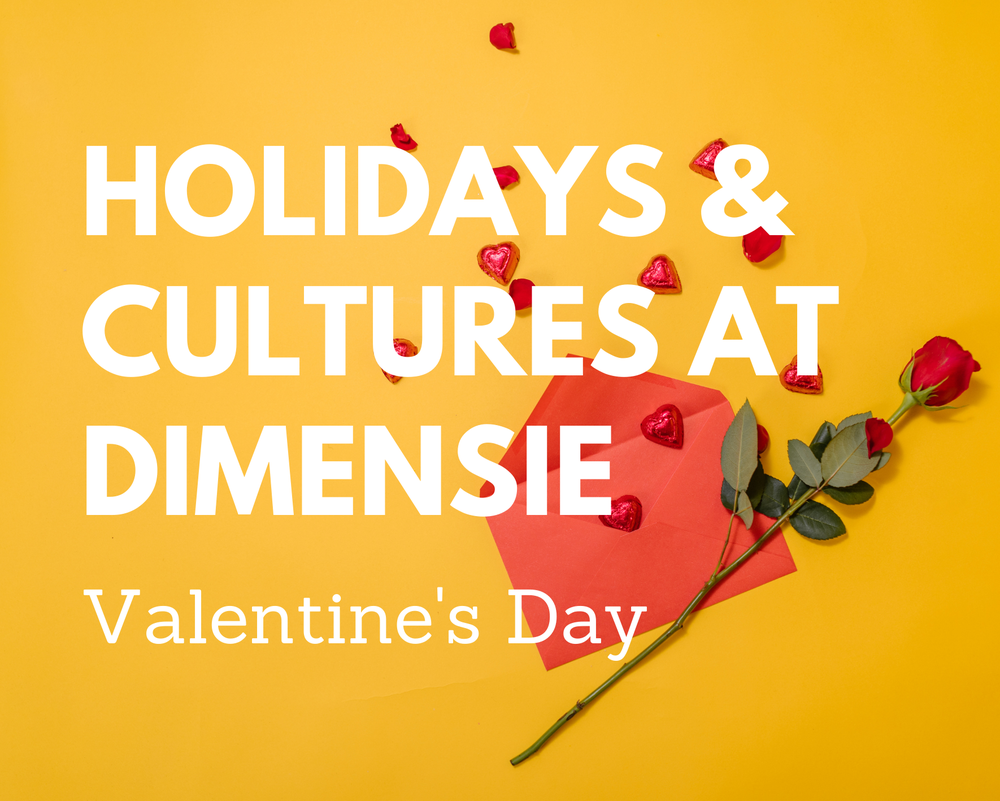Holidays & Cultures at Dimensie - Valentine's Day