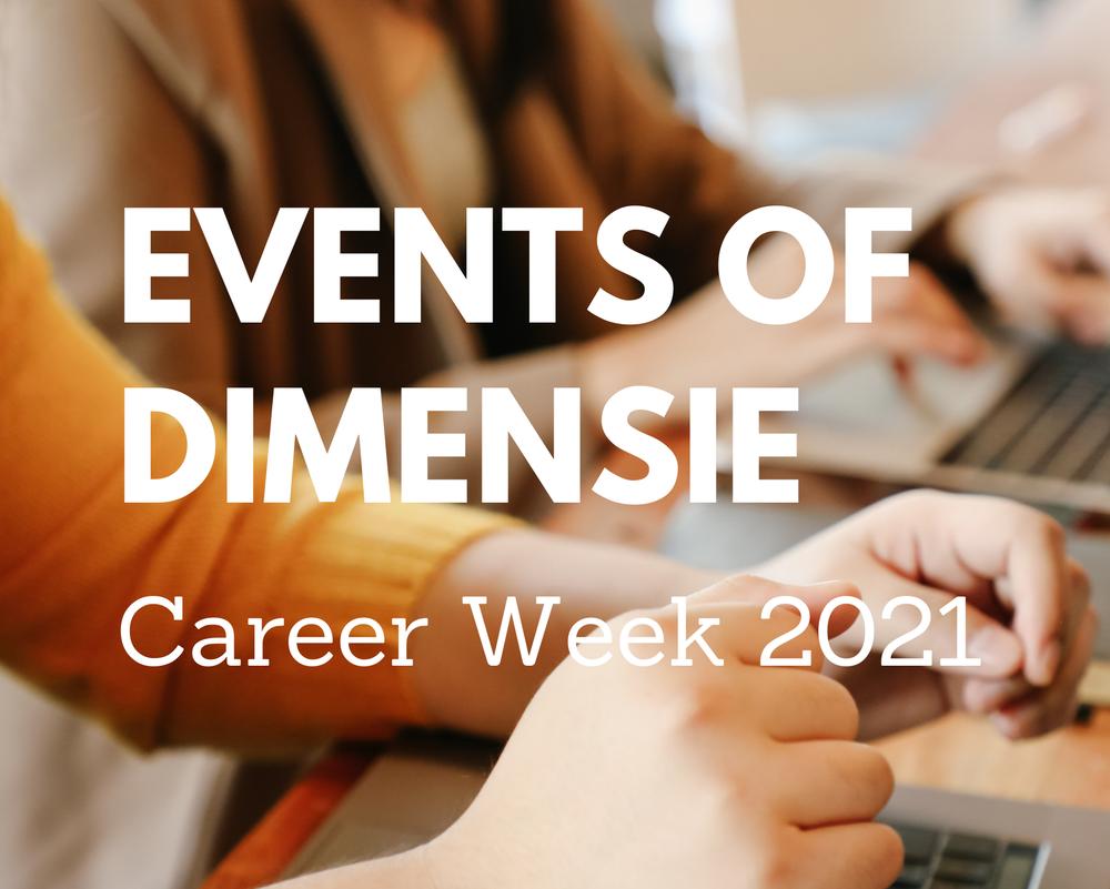 Events of Dimensie - Career Week